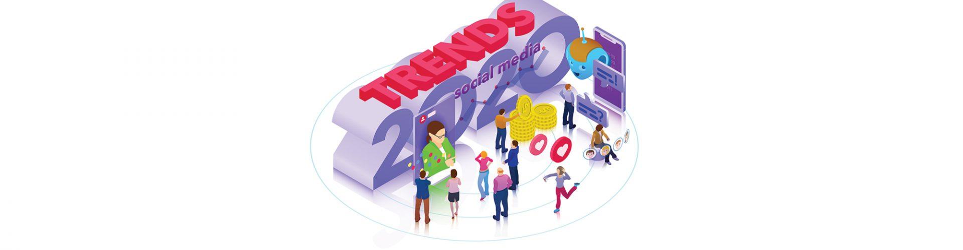 2020 în Social Media: 7 tendințe de urmărit